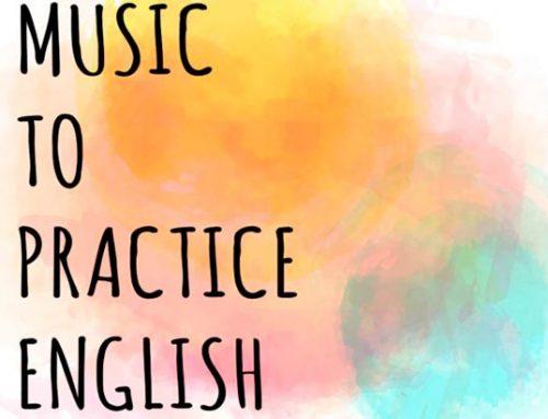Music to practice English