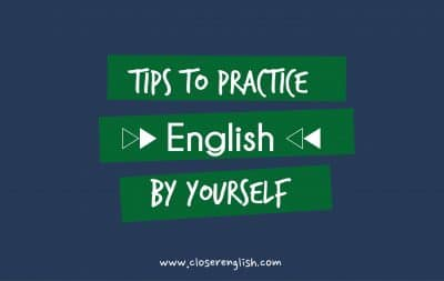 ¿Sabes como puedes practicar inglés en tu día a día?